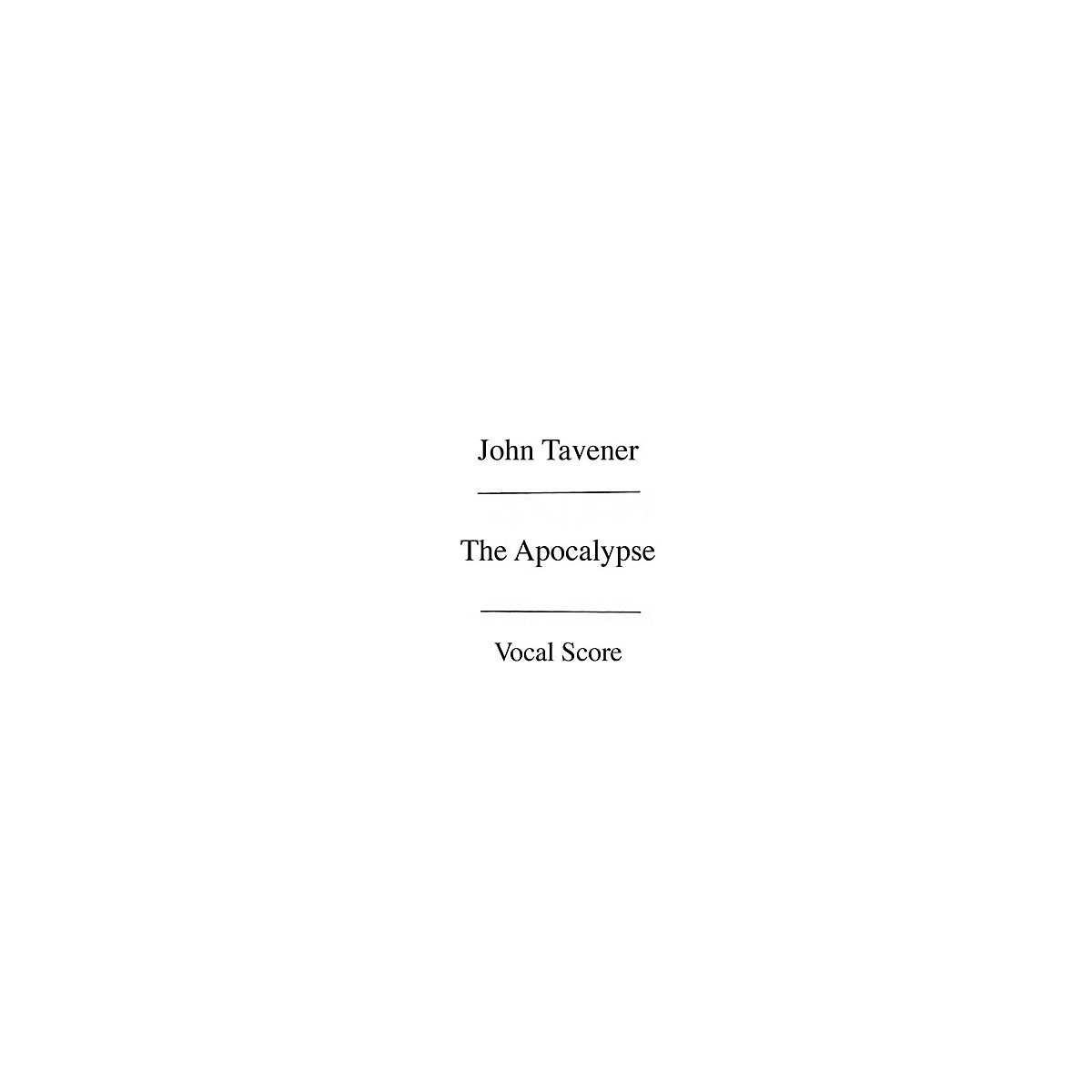 Chester Music The Apocalypse (Vocal Score) SATB with Piano Composed by John Tavener