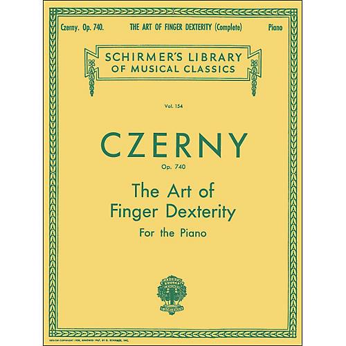G. Schirmer The Art Of Finger Dexterity Op 740 Complete By Czerny