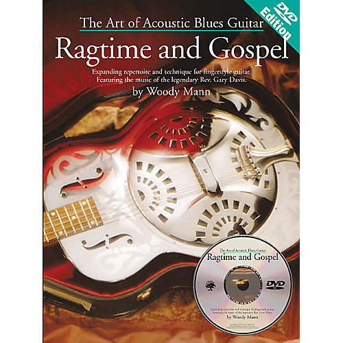 Music Sales The Art of Acoustic Blues Guitar - Ragtime and Gospel Music Sales America BK/DVD by Woody Mann