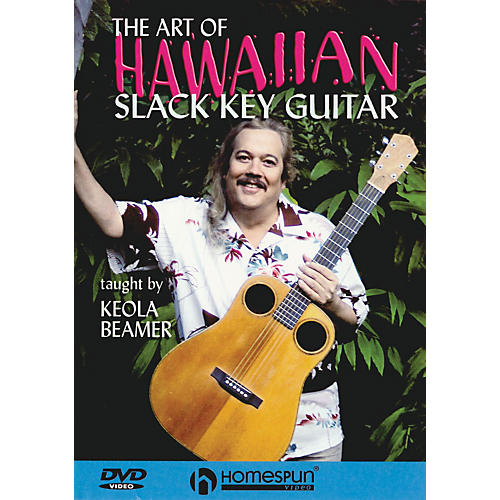 Homespun The Art of Hawaiian Slack Key Guitar Instructional/Guitar/DVD Series DVD Performed by Keola Beamer