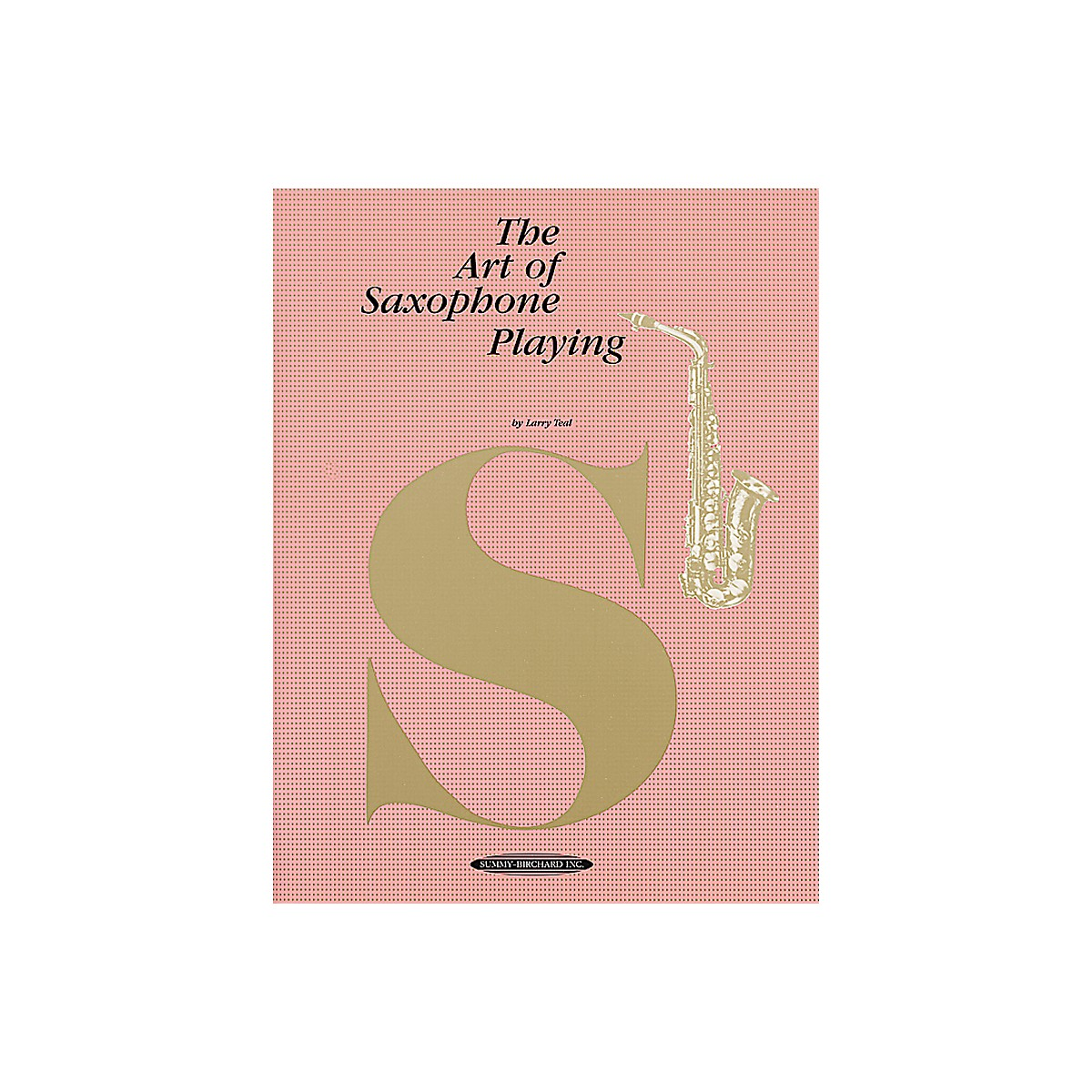 Alfred The Art of Saxophone Playing