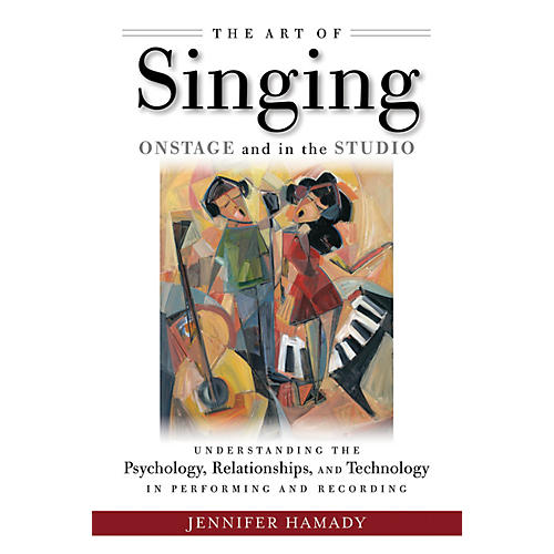 Hal Leonard The Art of Singing Onstage and in the Studio Book Series Softcover Written by Jennifer Hamady
