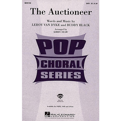 Hal Leonard The Auctioneer SATB arranged by Kirby Shaw