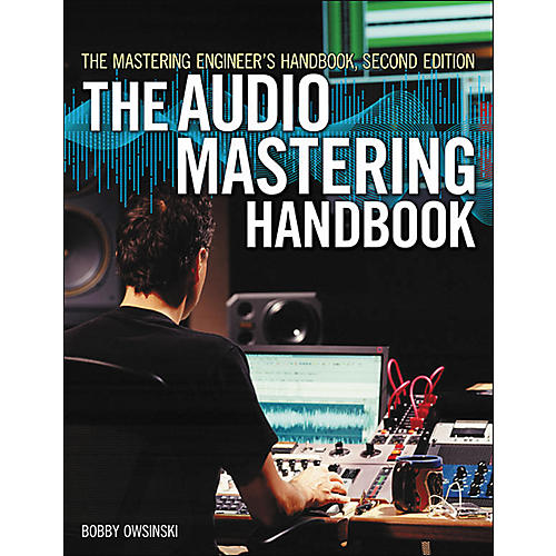Course Technology PTR The Audio Mastering Handbook Second Edition