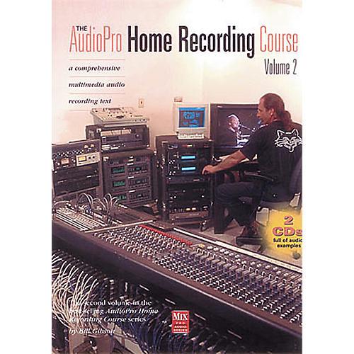 Hal Leonard The AudioPro Home Recording Course Volume 2 (Book/CD)
