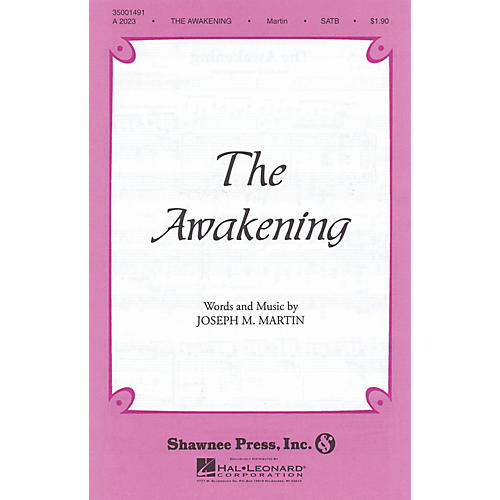 Shawnee Press The Awakening Orchestra Composed by Joseph M. Martin