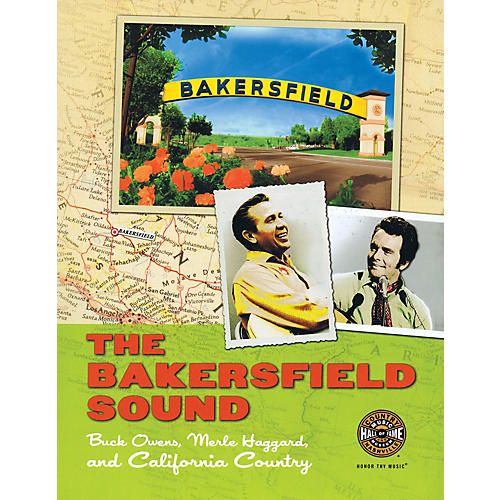 Country Music Hall of Fame The Bakersfield Sound Book Series Softcover Written by Country Music Hall of Fame