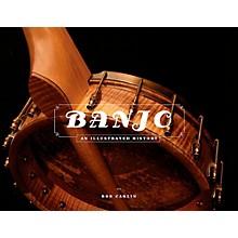 Hal Leonard The Banjo: An Illustrated History