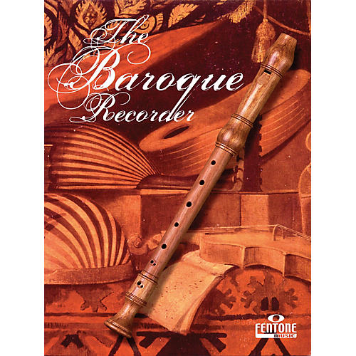 Fentone The Baroque Recorder Fentone Instrumental Books Series