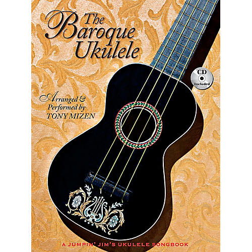 Hal Leonard The Baroque Ukulele - A Jumpin' Jim's Ukulele Songbook Book/CD