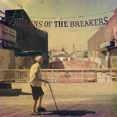 Alliance The Barr Brothers - Queens Of The Breakers