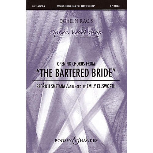 Boosey and Hawkes The Bartered Bride SSAA composed by Bedrich Smetana arranged by Emily Ellsworth