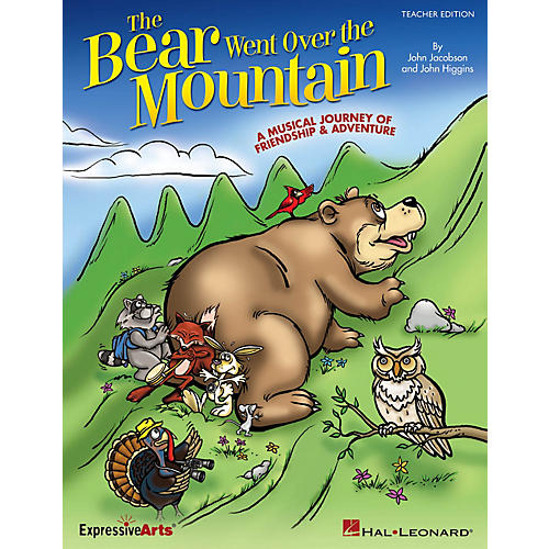 Hal Leonard The Bear Went Over the Mountain (A Musical Journey of Friendship and Adventure) REPRO PAK by John Higgins