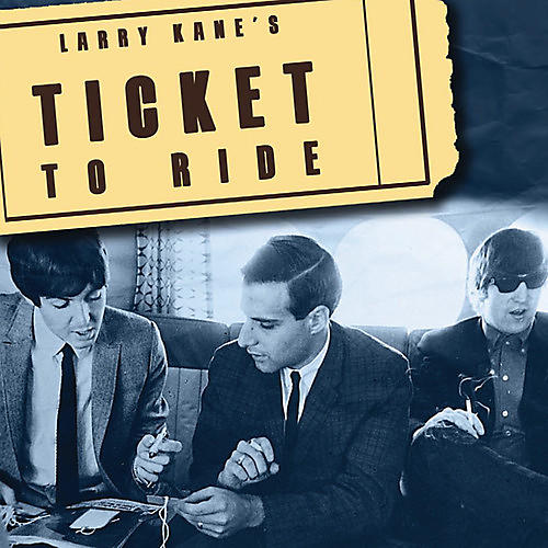 Alliance The Beatles - Larry Kane's Ticket to Ride