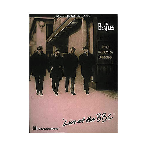 Hal Leonard The Beatles Live At the BBC (Songbook)