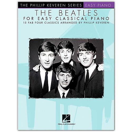 Hal Leonard The Beatles for Easy Classical Piano Phillip Keveren Series