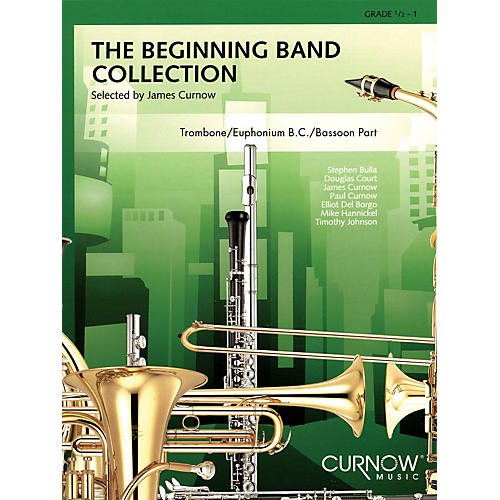 Curnow Music The Beginning Band Collection (Grade 0.5) Concert Band Level .5 to 1 Arranged by James Curnow