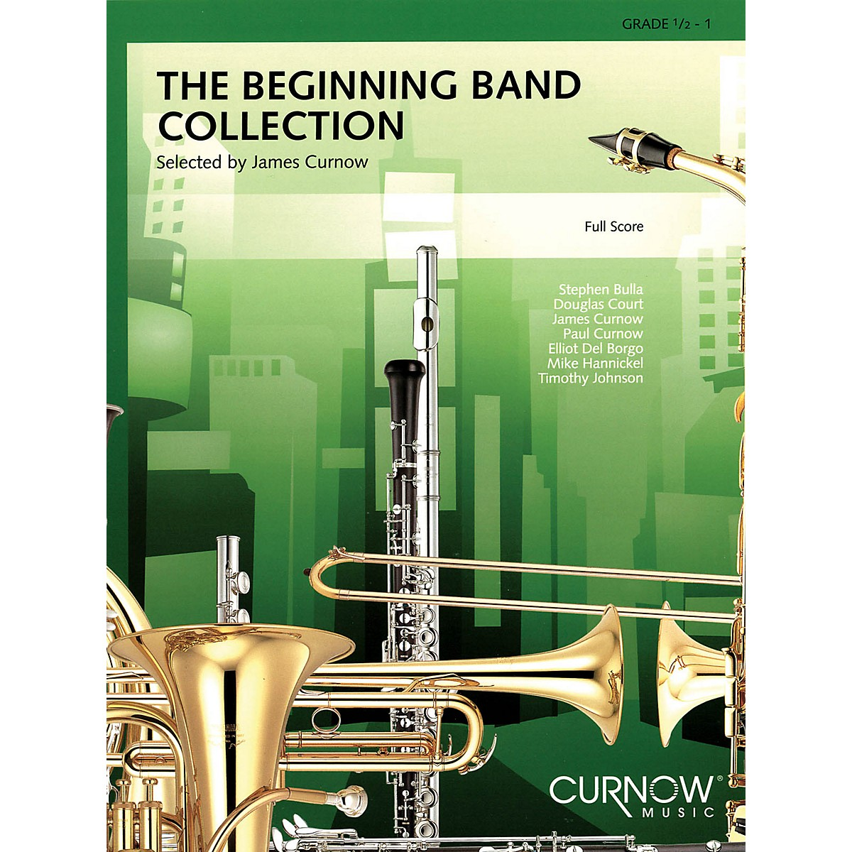 Curnow Music The Beginning Band Collection (Grade 0.5) (Full Score) Concert Band Level .5 to 1 by James Curnow
