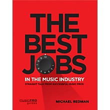 Hal Leonard The Best Jobs in the Music Industry Music Pro Guide Series Softcover by Michael Redman