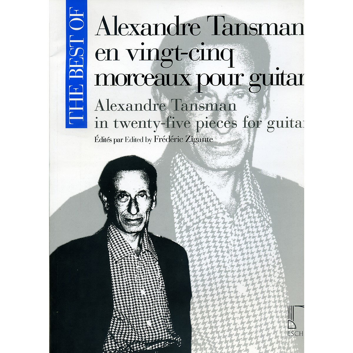 Durand The Best Of Alexandre Tansman In Twenty-Five Pieces For Guitar