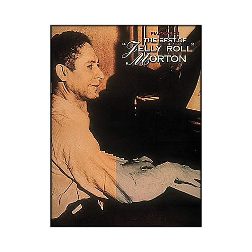 Hal Leonard The Best Of Jelly Roll Morton arranged for piano solo