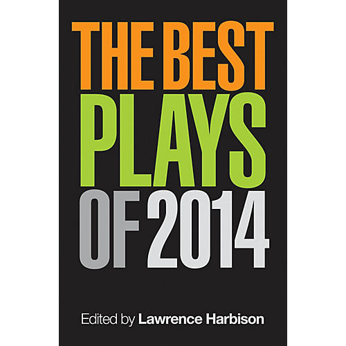 Applause Books The Best Plays of 2014 Applause Books Series Softcover
