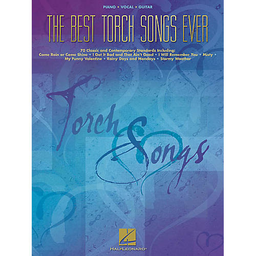 Hal Leonard The Best Torch Songs Ever Piano, Vocal, Guitar Songbook
