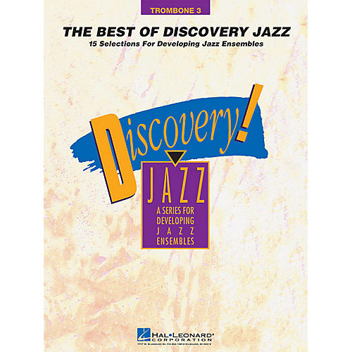 Hal Leonard The Best of Discovery Jazz (Trombone 3) Jazz Band Level 1-2 Composed by Various