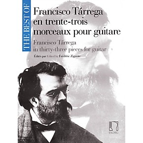 Max Eschig The Best of Francisco Tárrega in 33 Pieces for Guitar Max Eschig  Series Softcover