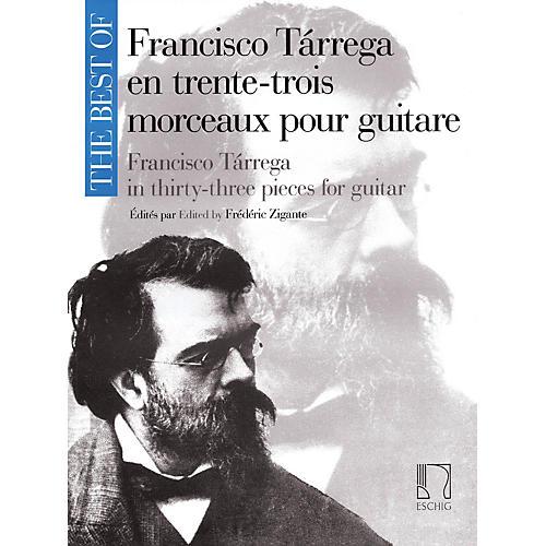 Max Eschig The Best of Francisco Tárrega in 33 Pieces for Guitar Max Eschig Series Softcover
