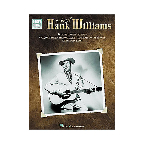 Hal Leonard The Best of Hank Williams Easy Guitar Tab Book