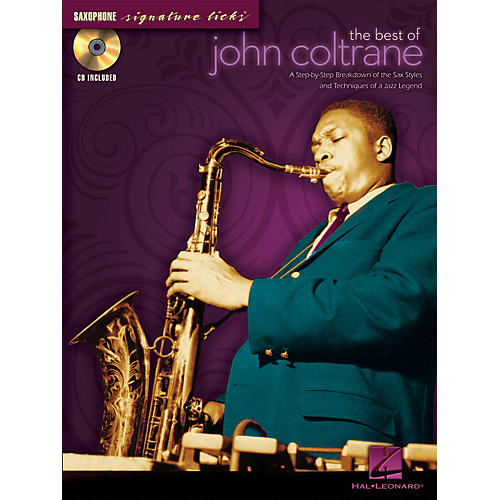 Hal Leonard The Best of John Coltrane Signature Licks Saxophone Series Softcover with CD Performed by John Coltrane