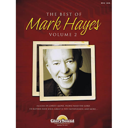 Shawnee Press The Best of Mark Hayes - Volume 2 (Piano Book with Listening CD) Composed by Mark Hayes