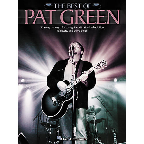 Hal Leonard The Best of Pat Green Easy Guitar Book