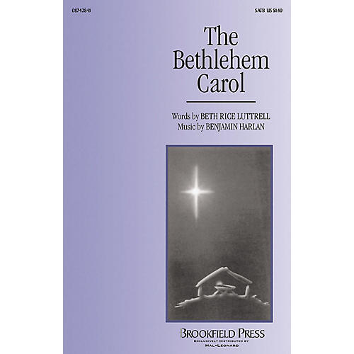 Brookfield The Bethlehem Carol SATB composed by Beth Rice Luttrell