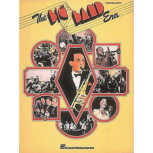 Hal Leonard The Big Band Era Piano, Vocal, Guitar Songbook