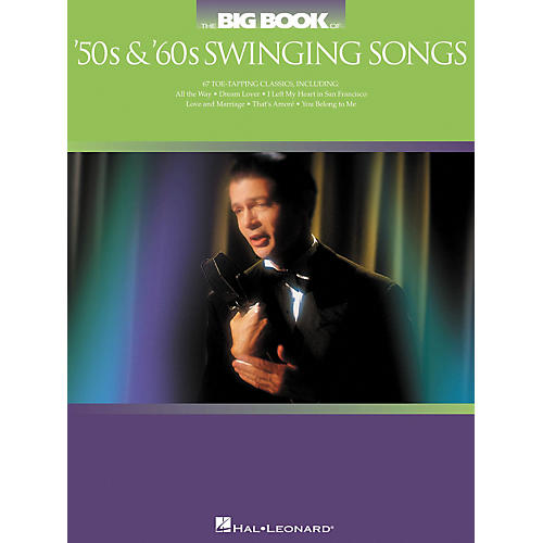 Hal Leonard The Big Book of '50s and '60s Swinging Songs Songbook