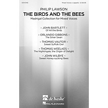 De Haske Music The Birds and the Bees (Madrigal Collection for Mixed Voices) A CAPPELLA MIXED by Philip Lawson