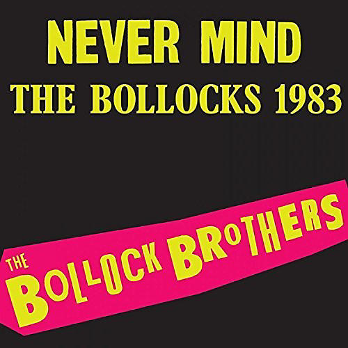 Alliance The Bollock Brothers - Never Mind the Bollocks
