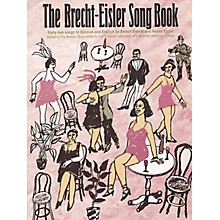 Music Sales The Brecht-Eisler Song Book Music Sales America Softcover  by Bertolt Brecht Edited by Eric Bentley