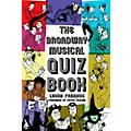 Hal Leonard The Broadway Musical Quiz Book thumbnail
