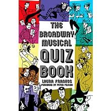 Hal Leonard The Broadway Musical Quiz Book