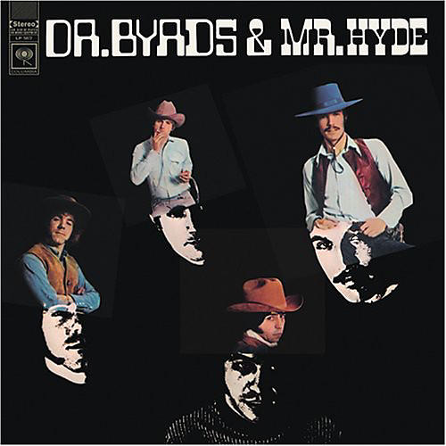 Alliance The Byrds - Dr. Byrds and Mr. Hyde