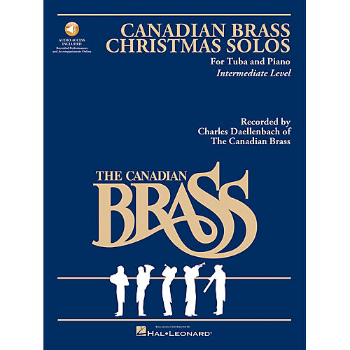 Hal Leonard The Canadian Brass Christmas Solos (Tuba) Brass Series Softcover Audio Online Composed by Various