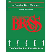 Canadian Brass The Canadian Brass Christmas (Tuba (B.C.)) Brass Ensemble Series Composed by Various