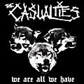 Alliance The Casualties - We Are All We Have thumbnail