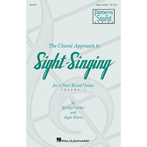 Hal Leonard The Choral Approach to Sight-Singing (Vol. I) Singer's Ed composed by Emily Crocker