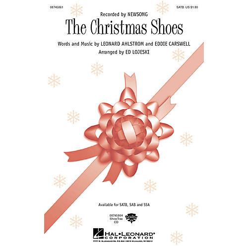 Hal Leonard The Christmas Shoes SATB by NewSong arranged by Ed Lojeski