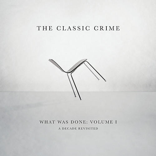 Alliance The Classic Crime - What Was Done Vol. 1: A Decade Revisited