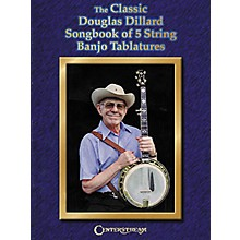 Centerstream Publishing The Classic Douglas Dillard Songbook of 5 String Banjo Tablatures (Book)